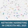 Vendita diretta e network marketing in crescita nel 2021